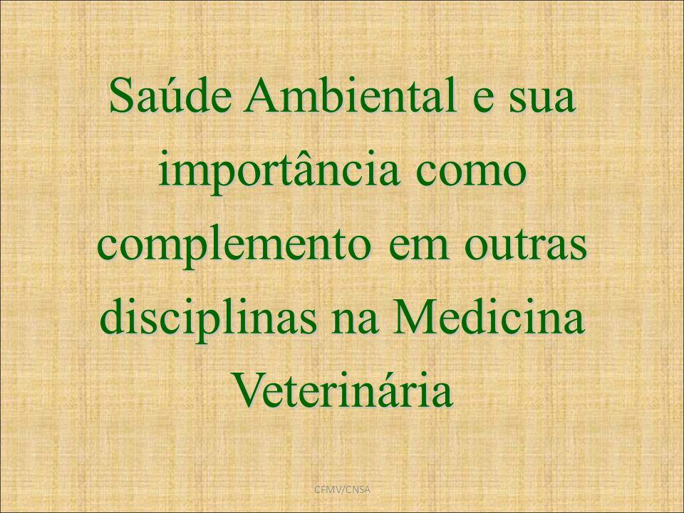Saúde Ambiental e sua importância como complemento em outras disciplinas na Medicina Veterinária