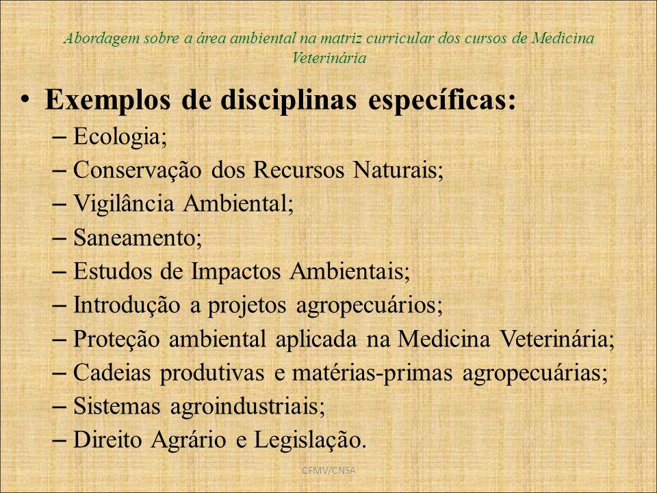 Exemplos de disciplinas específicas: