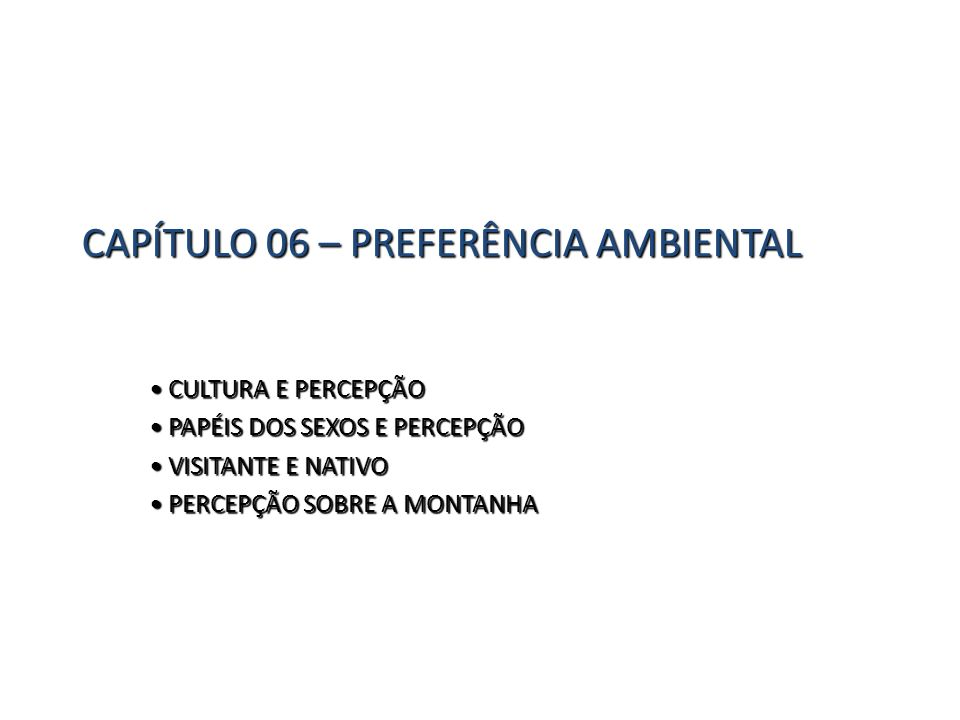 CAPÍTULO 06 – PREFERÊNCIA AMBIENTAL