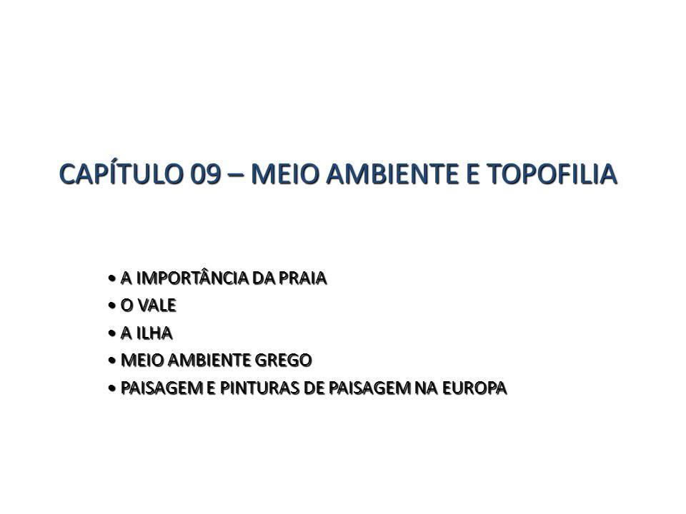 CAPÍTULO 09 – MEIO AMBIENTE E TOPOFILIA