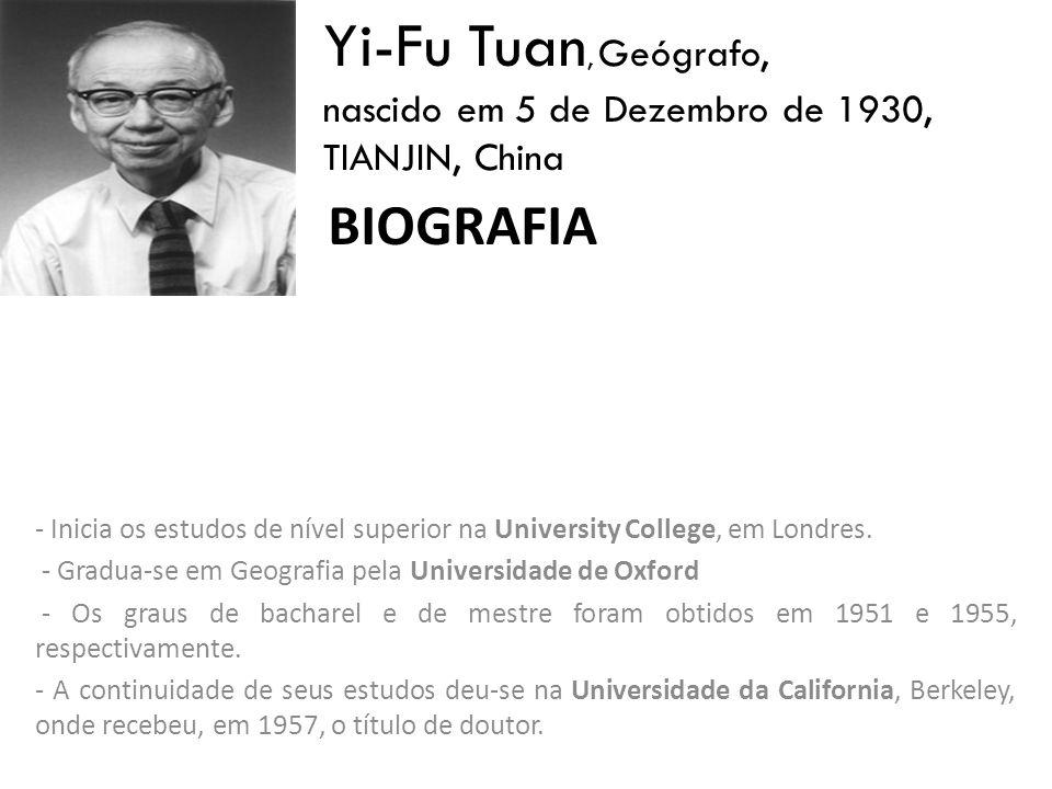 Yi-Fu Tuan, Geógrafo, Biografia nascido em 5 de Dezembro de 1930,