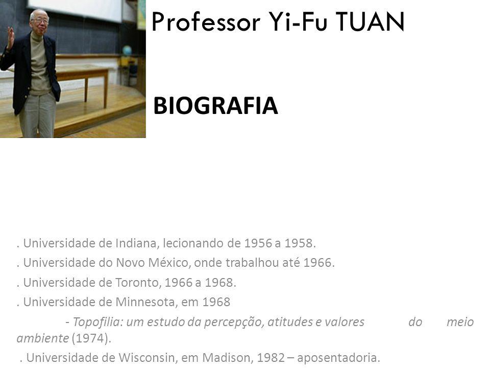 Professor Yi-Fu TUAN Biografia