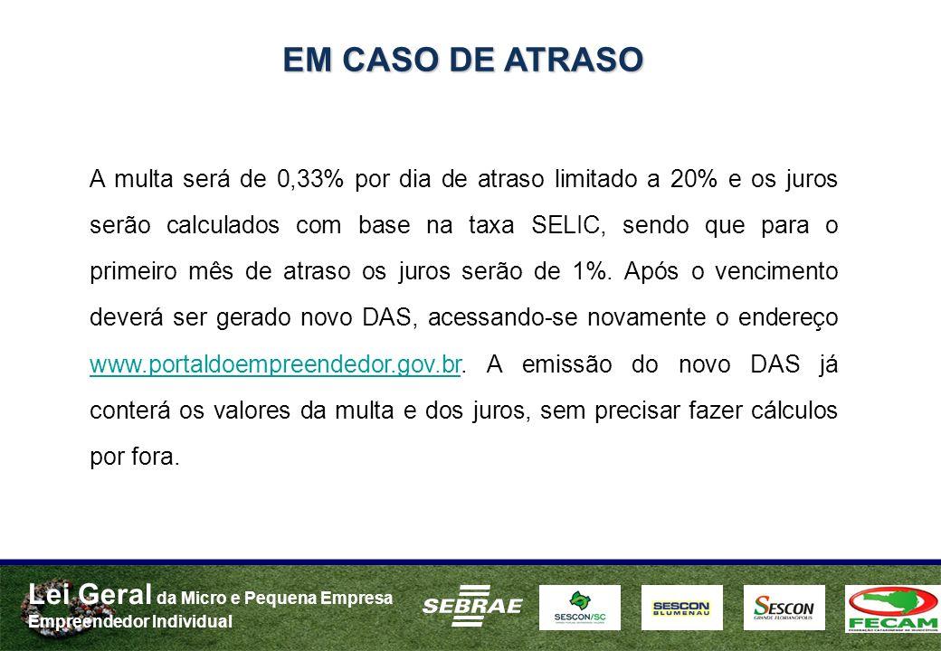EM CASO DE ATRASO