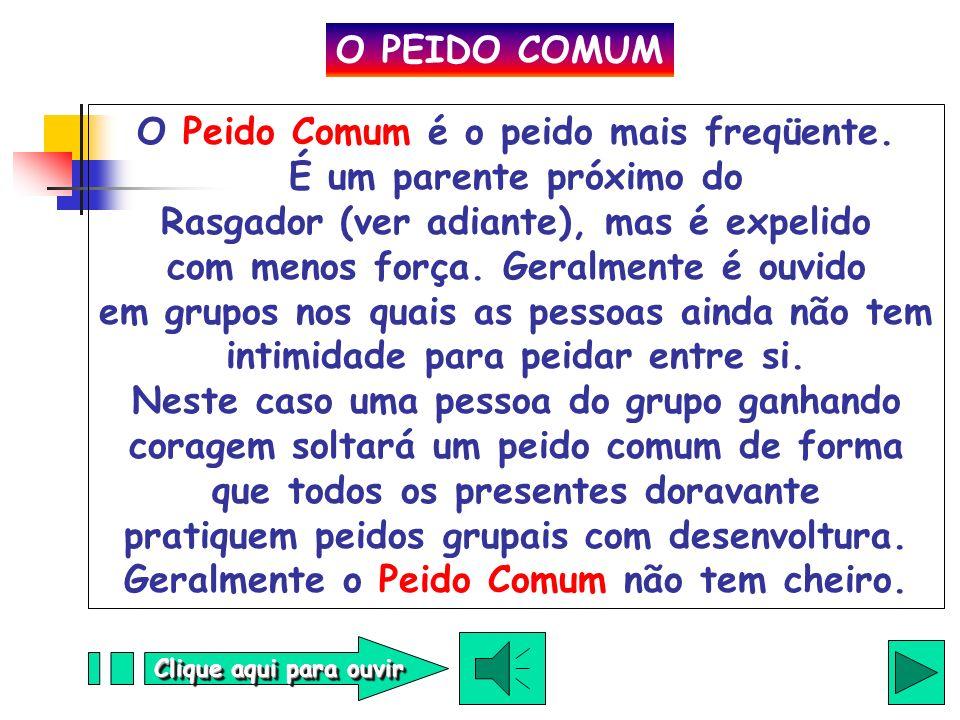 O PEIDO COMUM