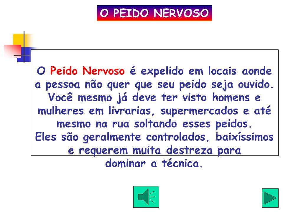 O PEIDO NERVOSO