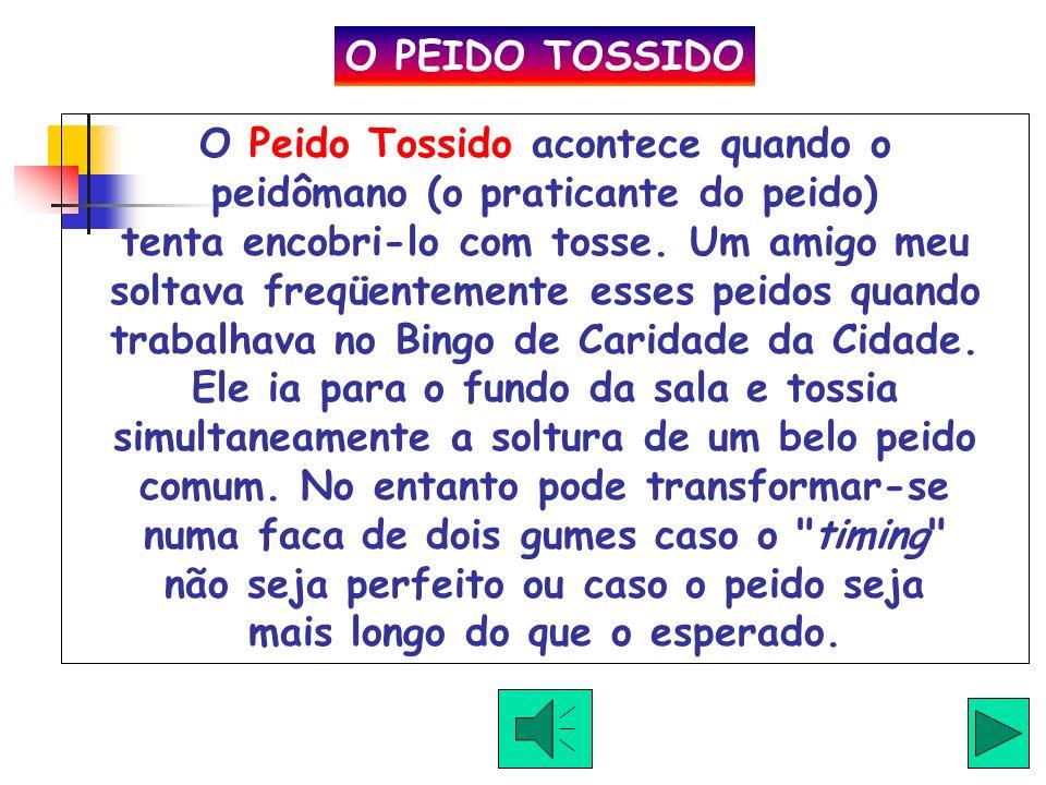 O PEIDO TOSSIDO