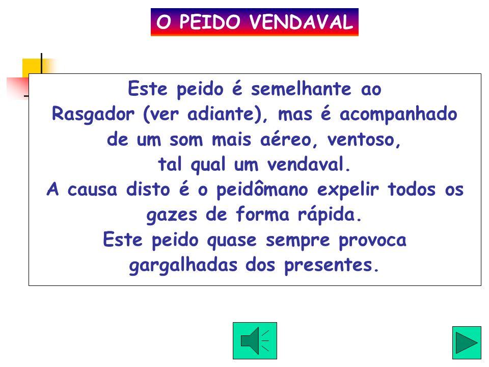 O PEIDO VENDAVAL