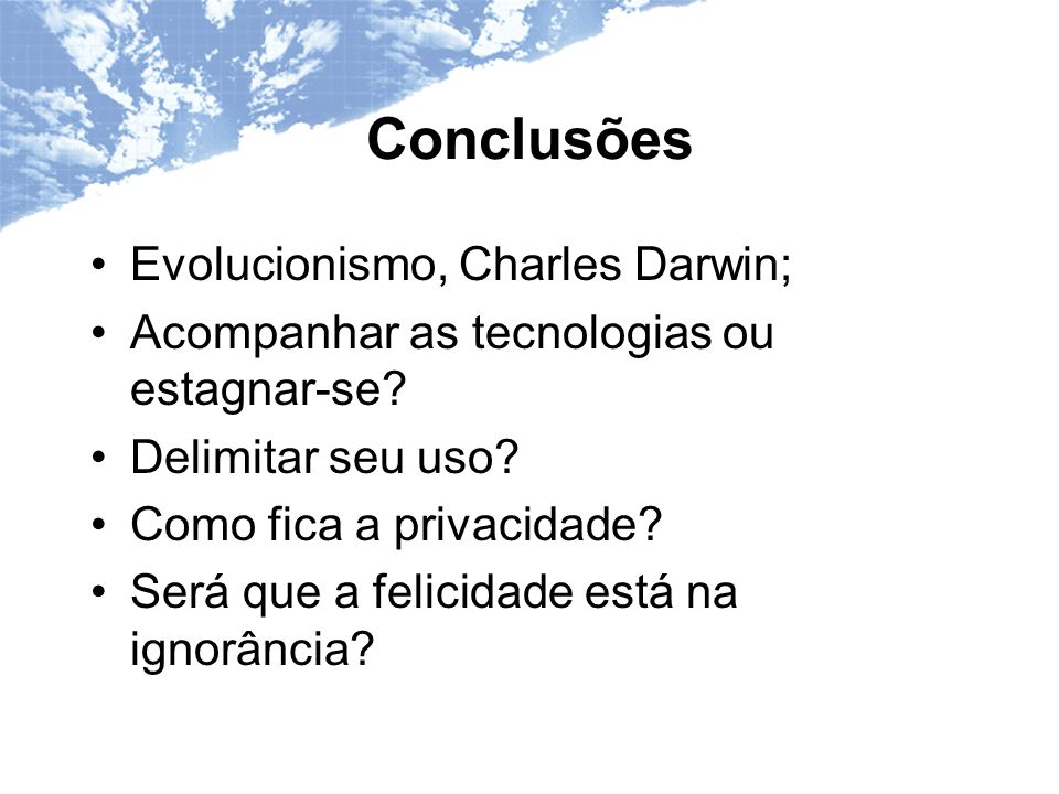 Conclusões Evolucionismo, Charles Darwin;