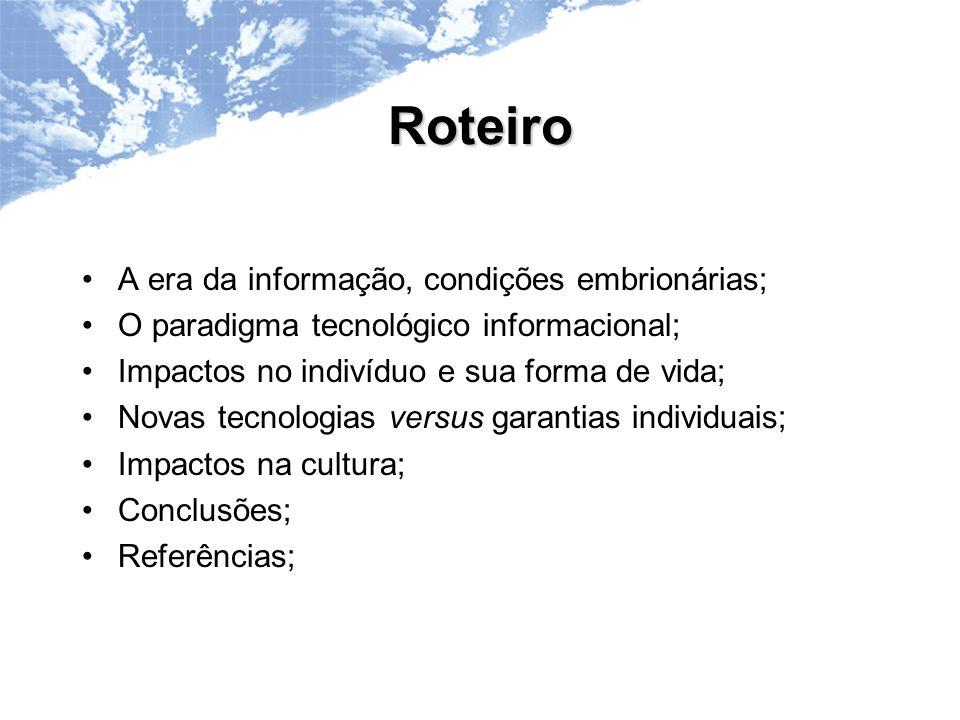 Roteiro A era da informação, condições embrionárias;
