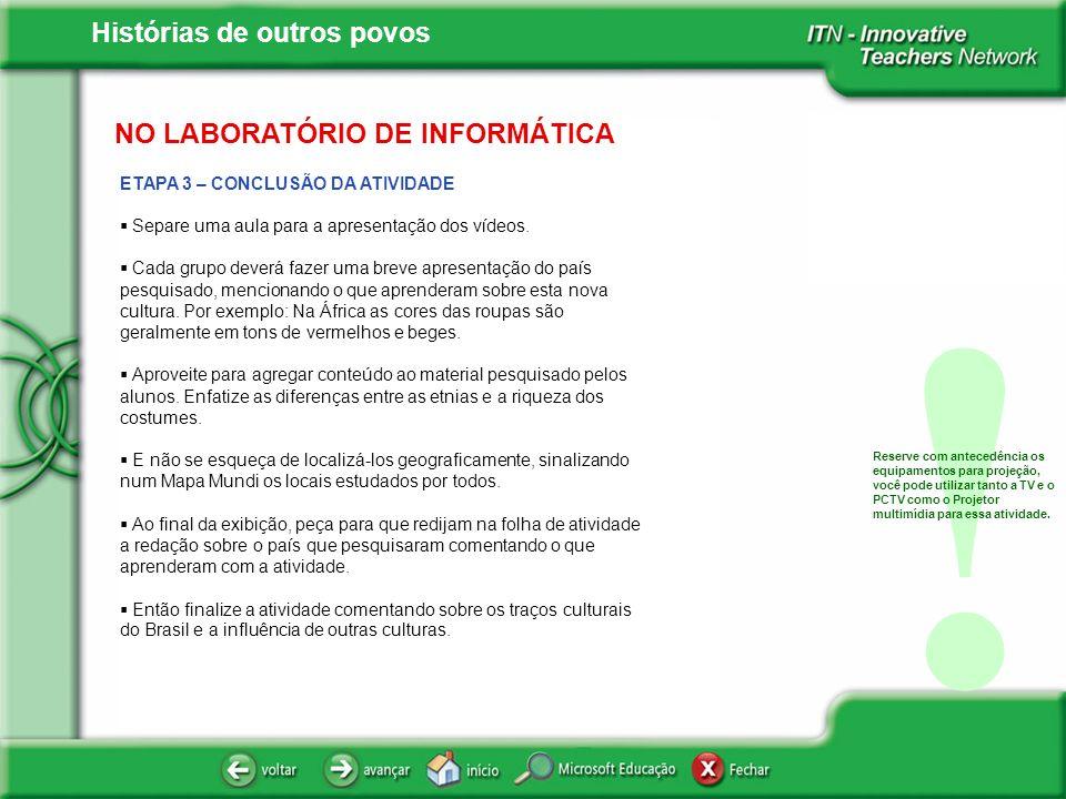 ! NO LABORATÓRIO DE INFORMÁTICA ETAPA 3 – CONCLUSÃO DA ATIVIDADE
