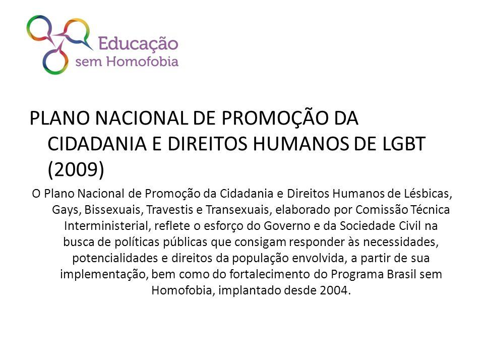 PLANO NACIONAL DE PROMOÇÃO DA CIDADANIA E DIREITOS HUMANOS DE LGBT (2009)