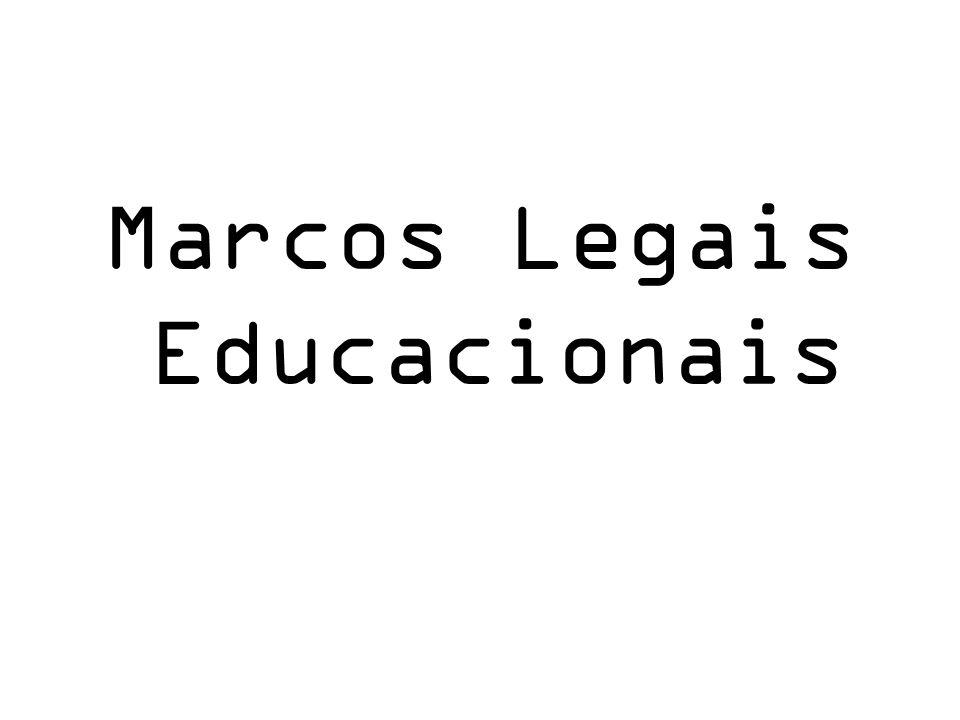 Marcos Legais Educacionais