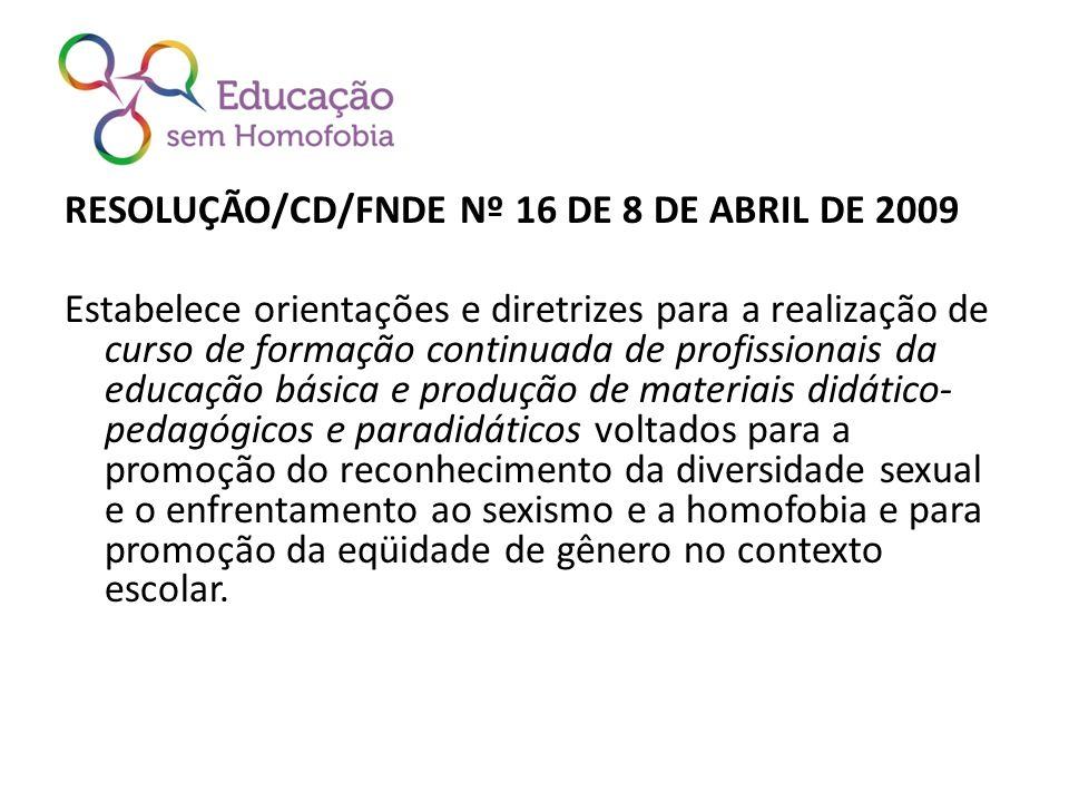 RESOLUÇÃO/CD/FNDE Nº 16 DE 8 DE ABRIL DE 2009