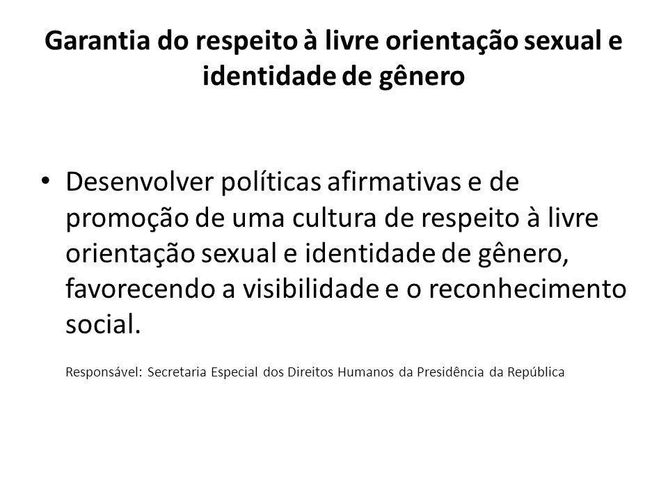 Garantia do respeito à livre orientação sexual e identidade de gênero