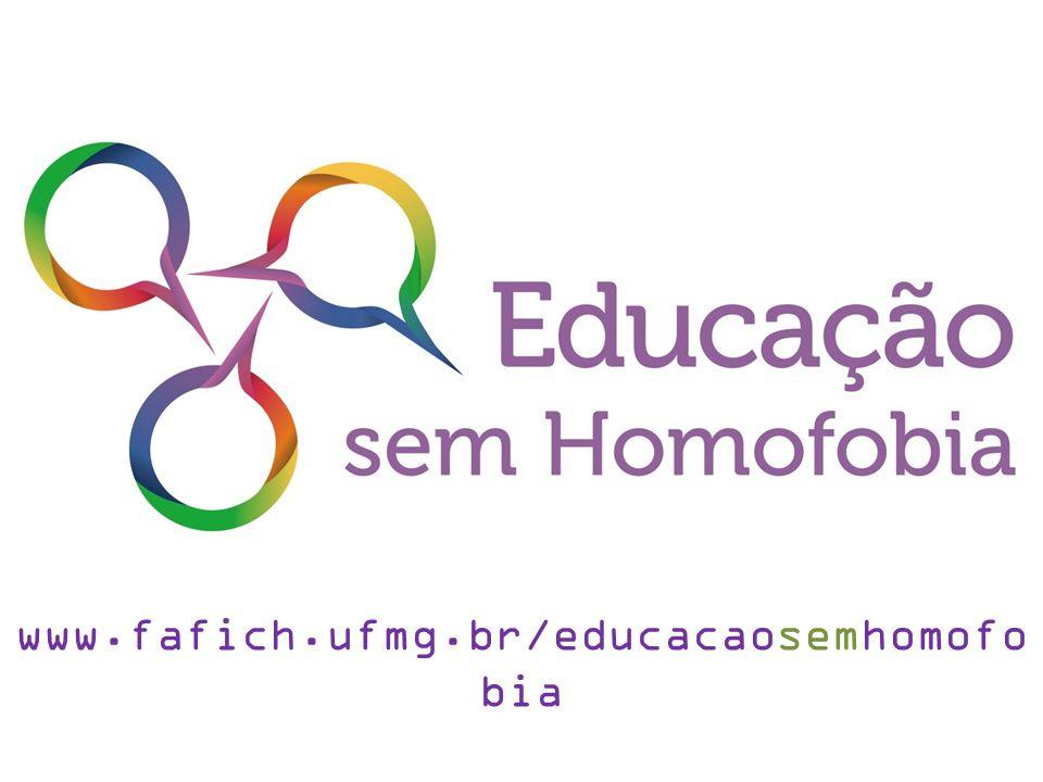 www.fafich.ufmg.br/educacaosemhomofobia