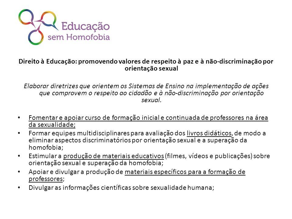 Direito à Educação: promovendo valores de respeito à paz e à não-discriminação por orientação sexual