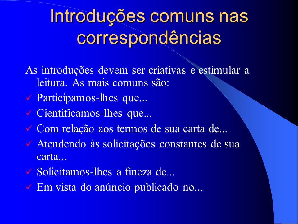 Introduções comuns nas correspondências