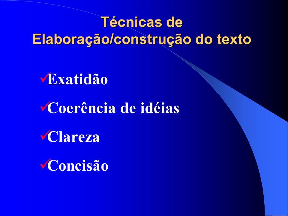Técnicas de Elaboração/construção do texto