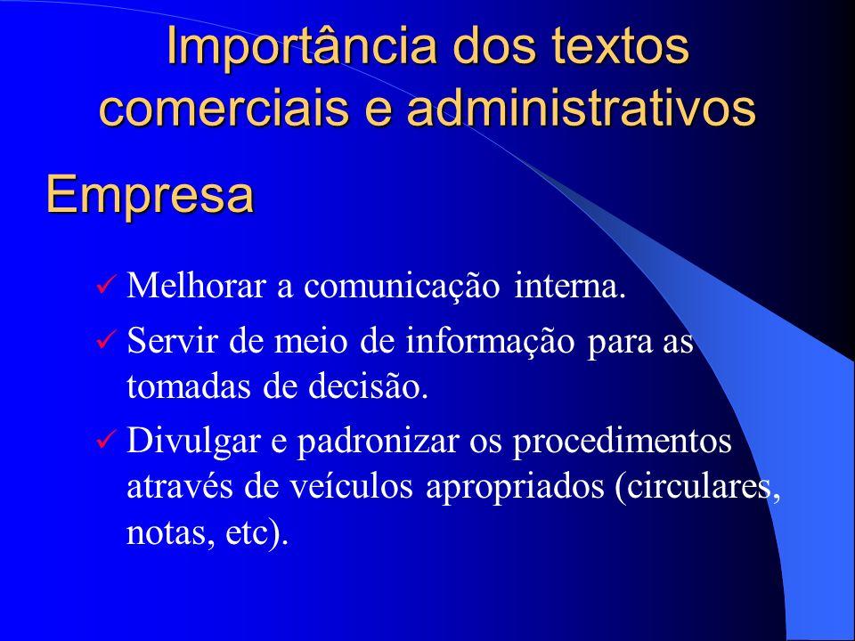 Importância dos textos comerciais e administrativos