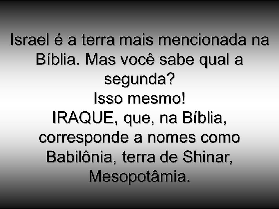 Israel é a terra mais mencionada na Bíblia