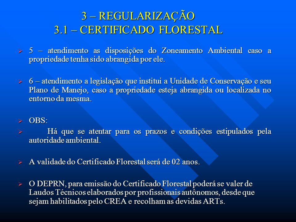 3 – REGULARIZAÇÃO 3.1 – CERTIFICADO FLORESTAL