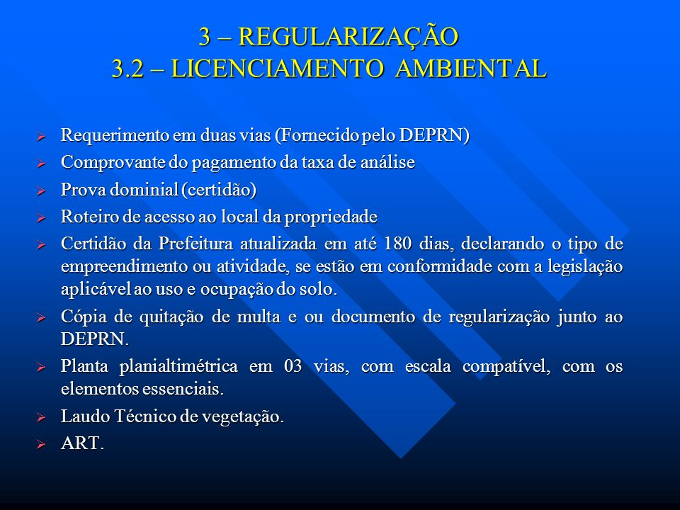 3 – REGULARIZAÇÃO 3.2 – LICENCIAMENTO AMBIENTAL