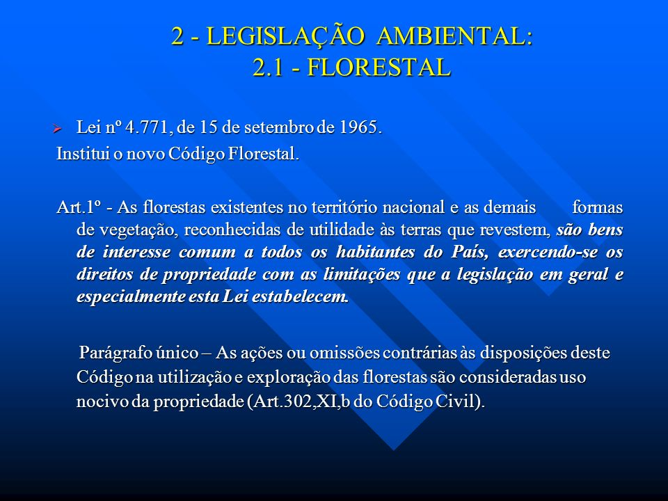2 - LEGISLAÇÃO AMBIENTAL: 2.1 - FLORESTAL