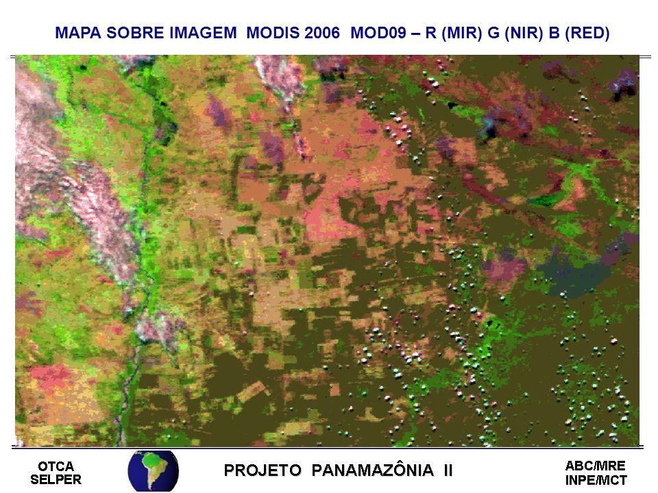 MAPA SOBRE IMAGEM MODIS 2006 MOD09 – R (MIR) G (NIR) B (RED)