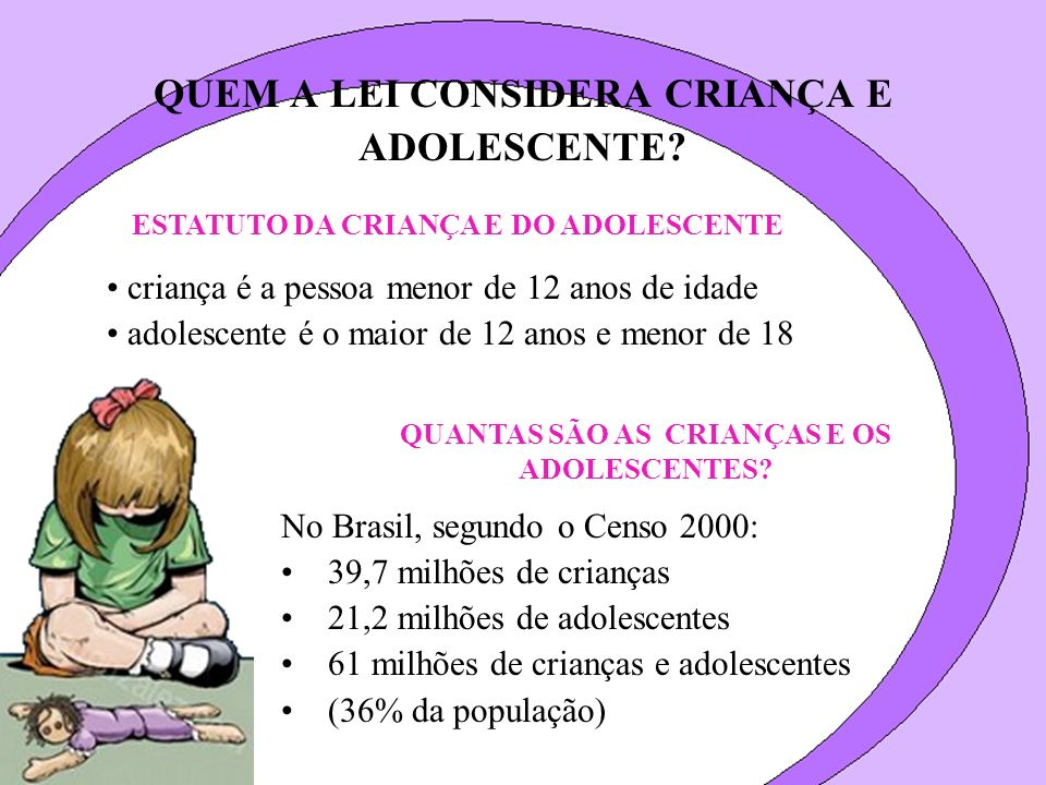 QUEM A LEI CONSIDERA CRIANÇA E ADOLESCENTE