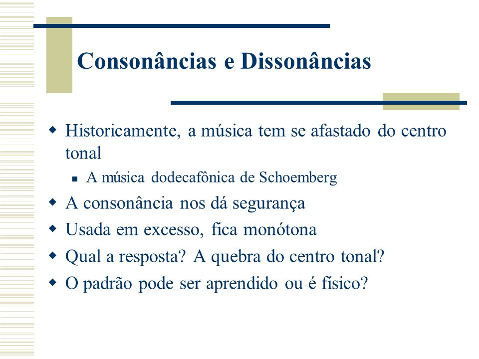Consonâncias e Dissonâncias