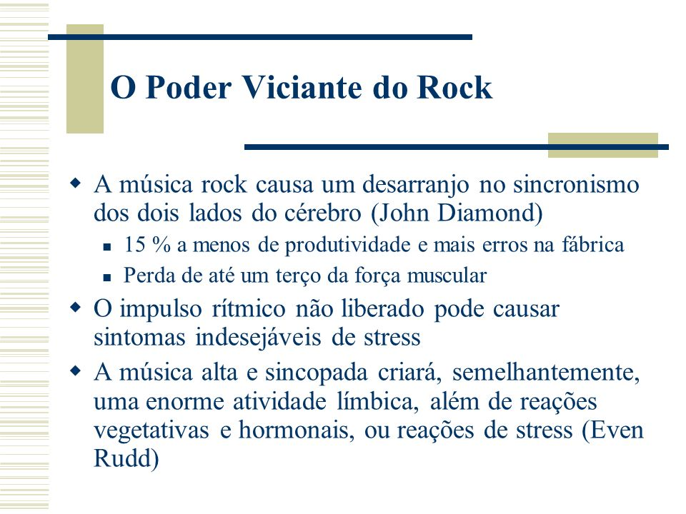 O Poder Viciante do Rock
