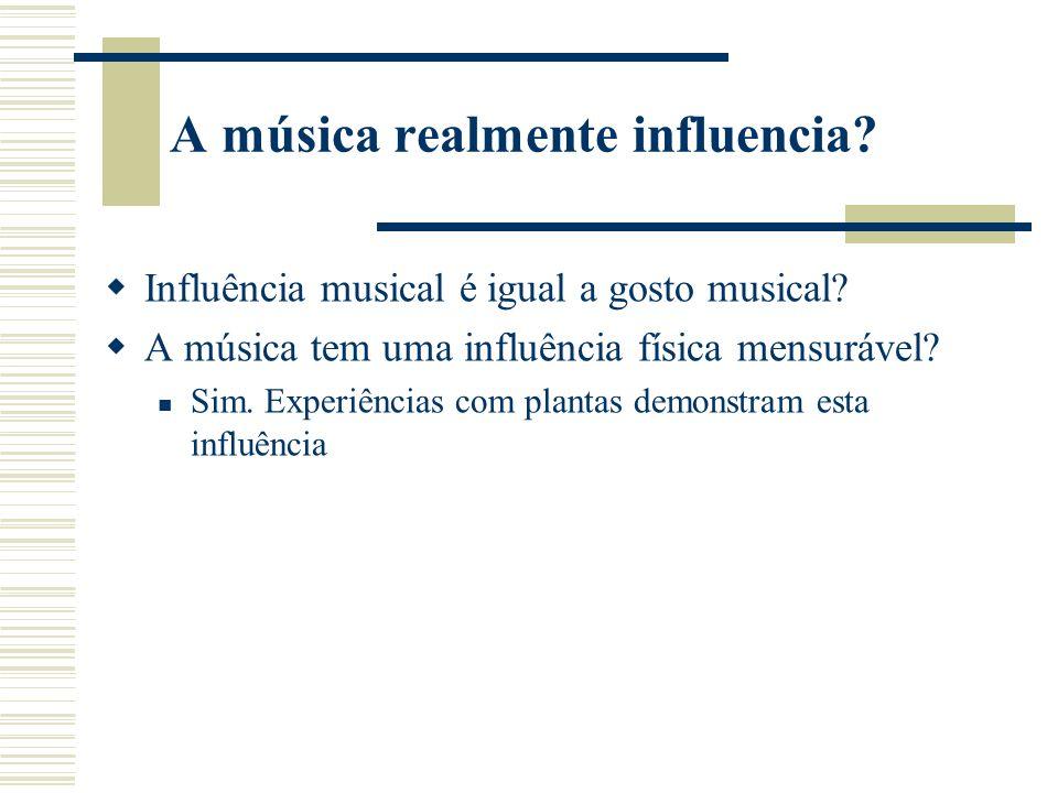 A música realmente influencia