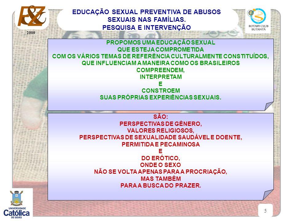PROPOMOS UMA EDUCAÇÃO SEXUAL QUE ESTEJA COMPROMETIDA