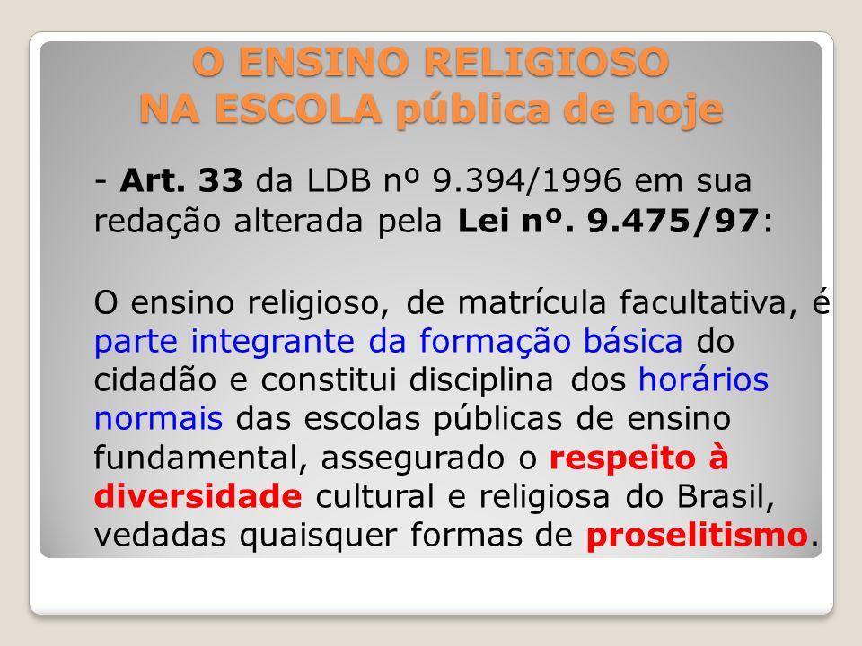 O ENSINO RELIGIOSO NA ESCOLA pública de hoje