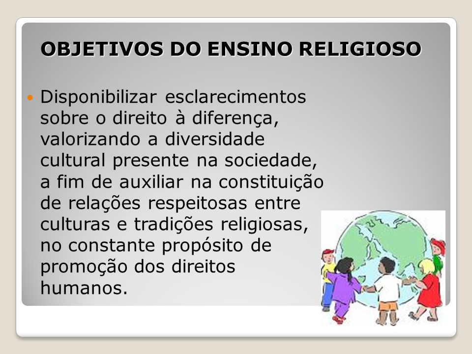 OBJETIVOS DO ENSINO RELIGIOSO