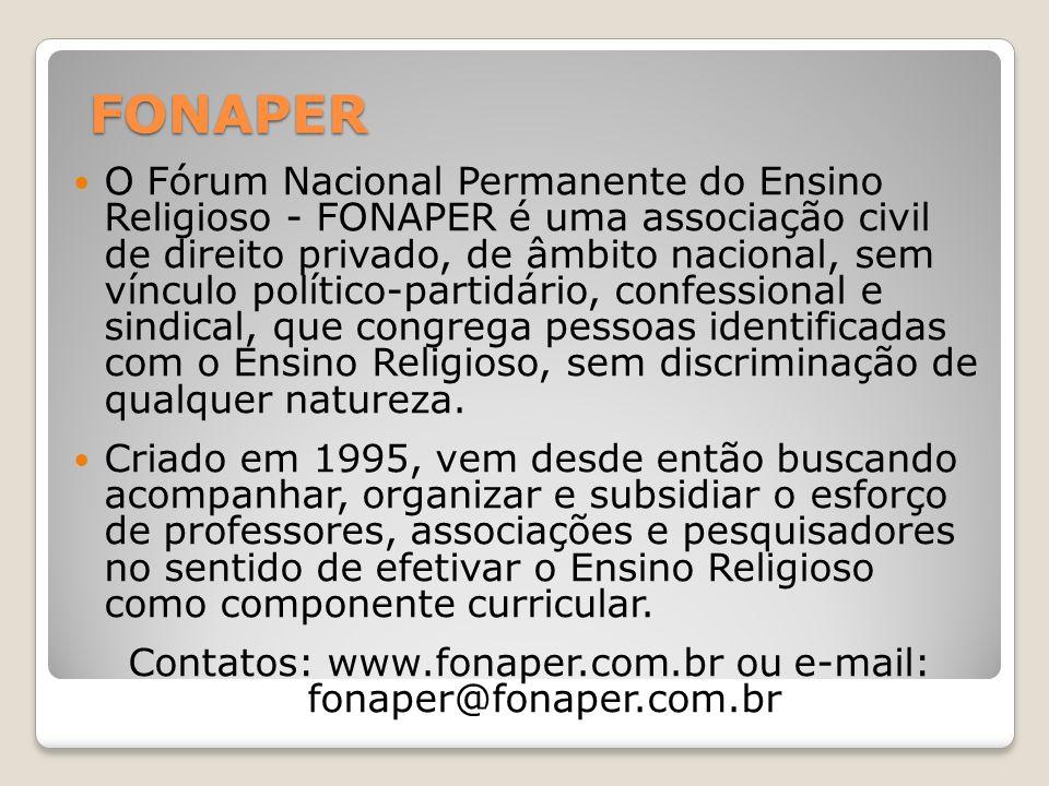 Contatos: www.fonaper.com.br ou e-mail: fonaper@fonaper.com.br