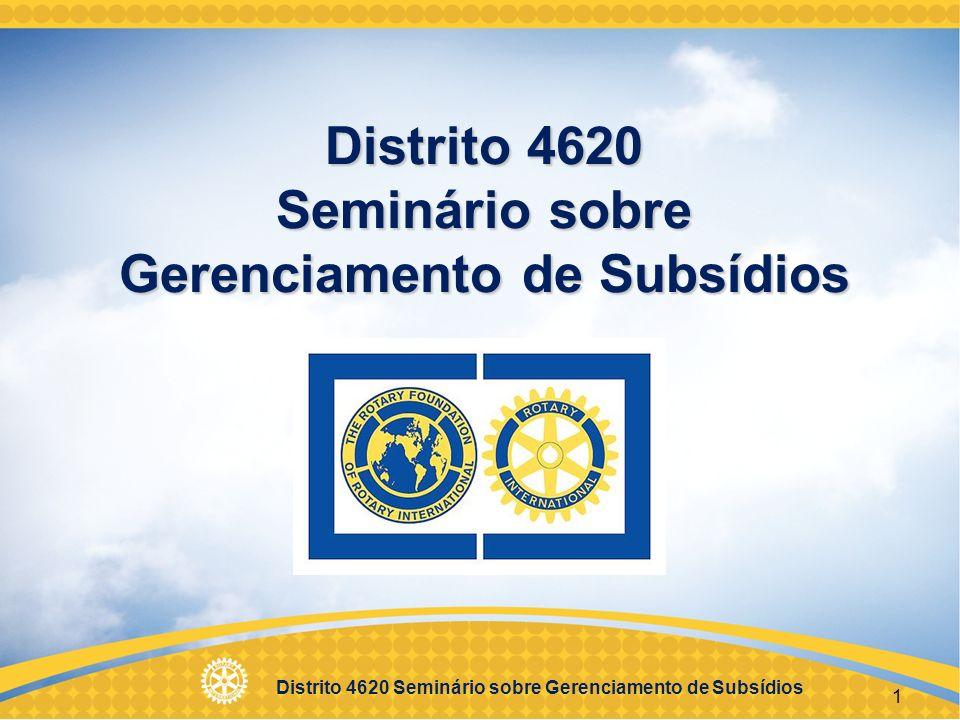 Distrito 4620 Seminário sobre Gerenciamento de Subsídios