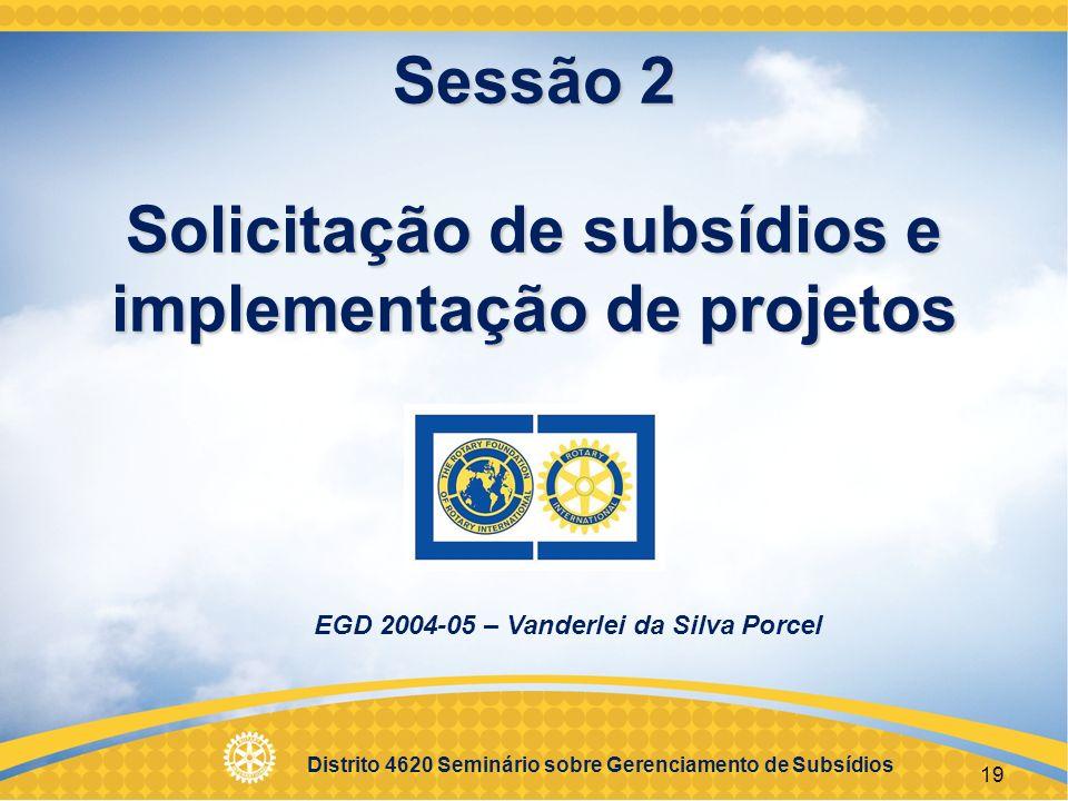 Sessão 2 Solicitação de subsídios e implementação de projetos