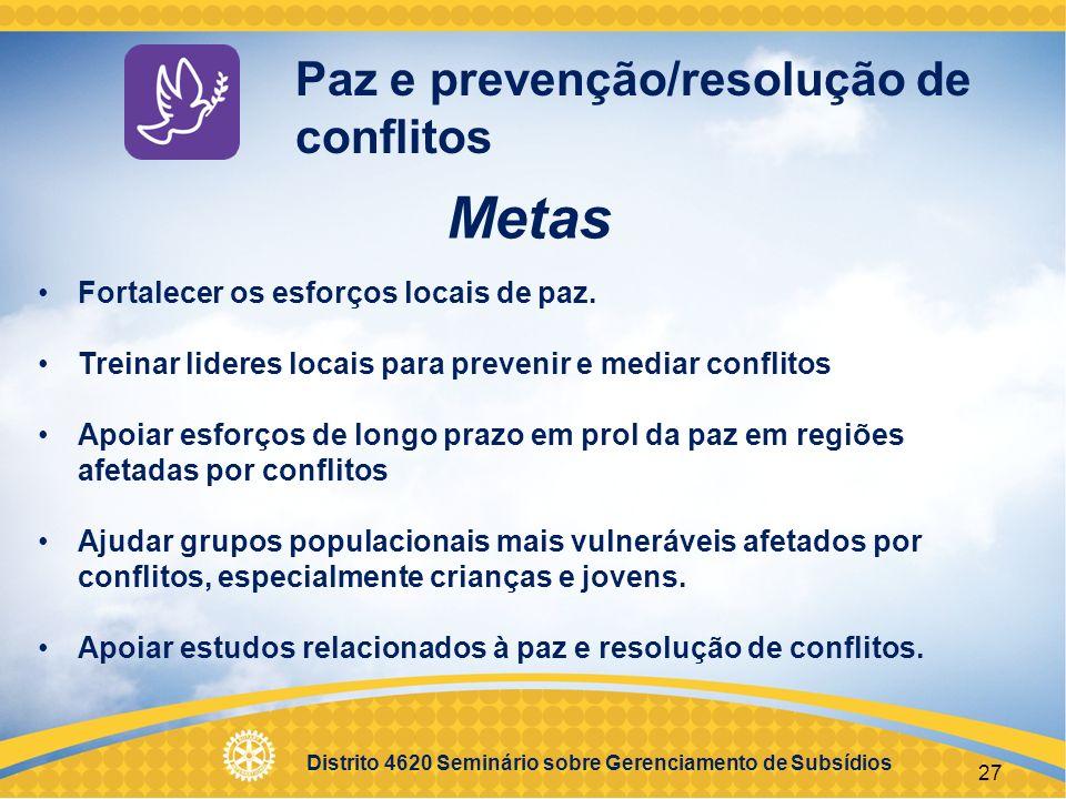 Metas Paz e prevenção/resolução de conflitos