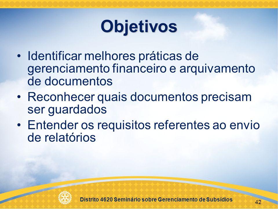Objetivos Identificar melhores práticas de gerenciamento financeiro e arquivamento de documentos. Reconhecer quais documentos precisam ser guardados.