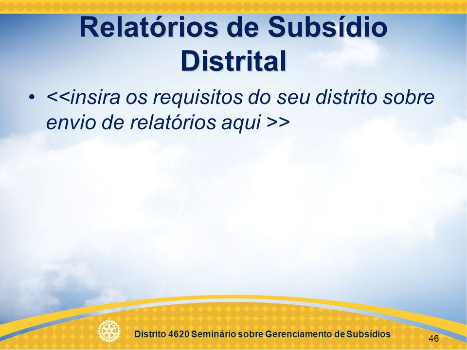 Relatórios de Subsídio Distrital