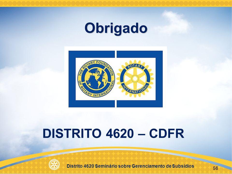 Obrigado DISTRITO 4620 – CDFR