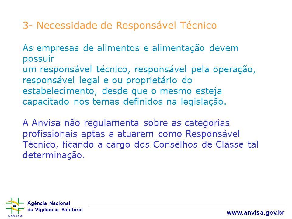 3- Necessidade de Responsável Técnico
