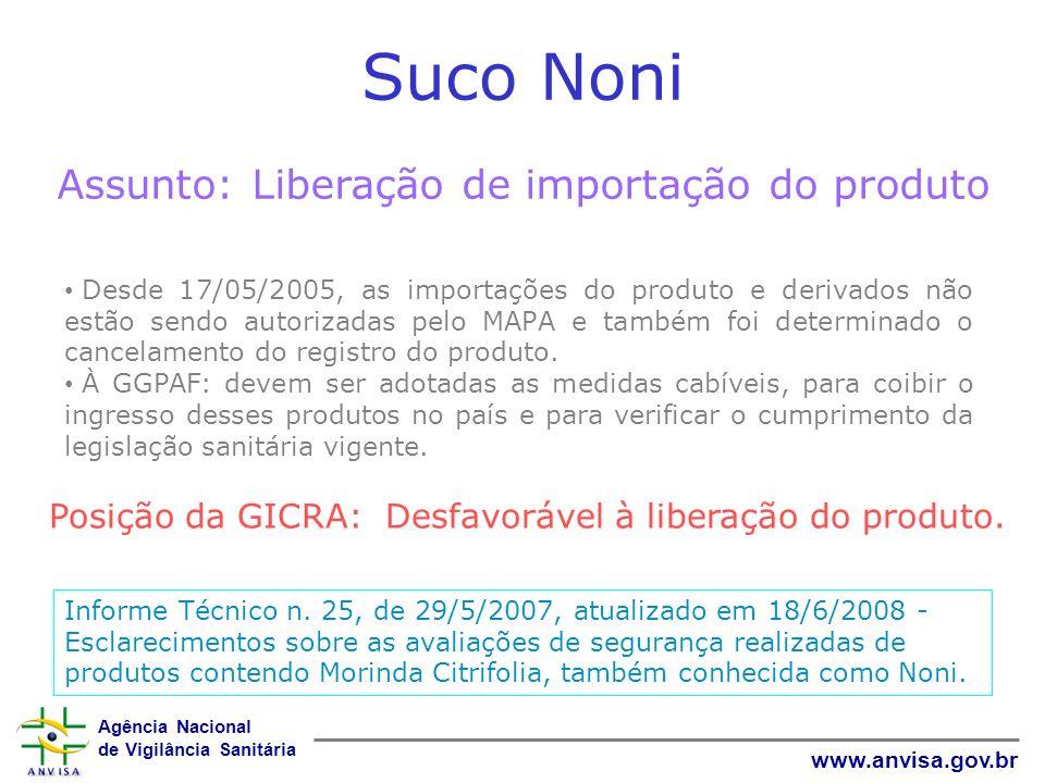 Suco Noni Assunto: Liberação de importação do produto