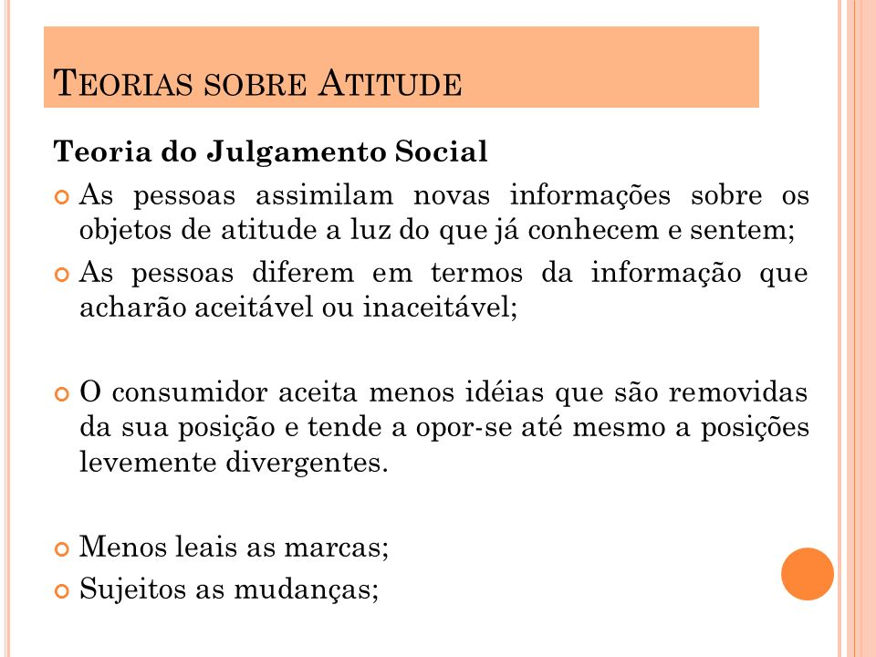 Teorias sobre Atitude Teoria do Julgamento Social