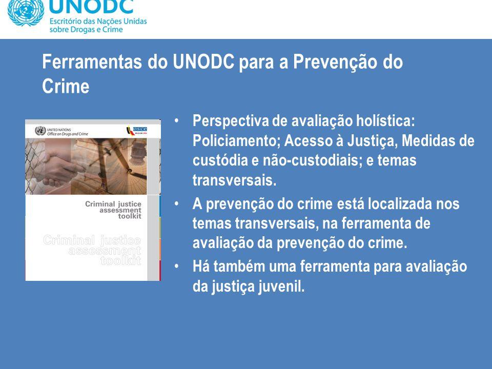 Ferramentas do UNODC para a Prevenção do Crime