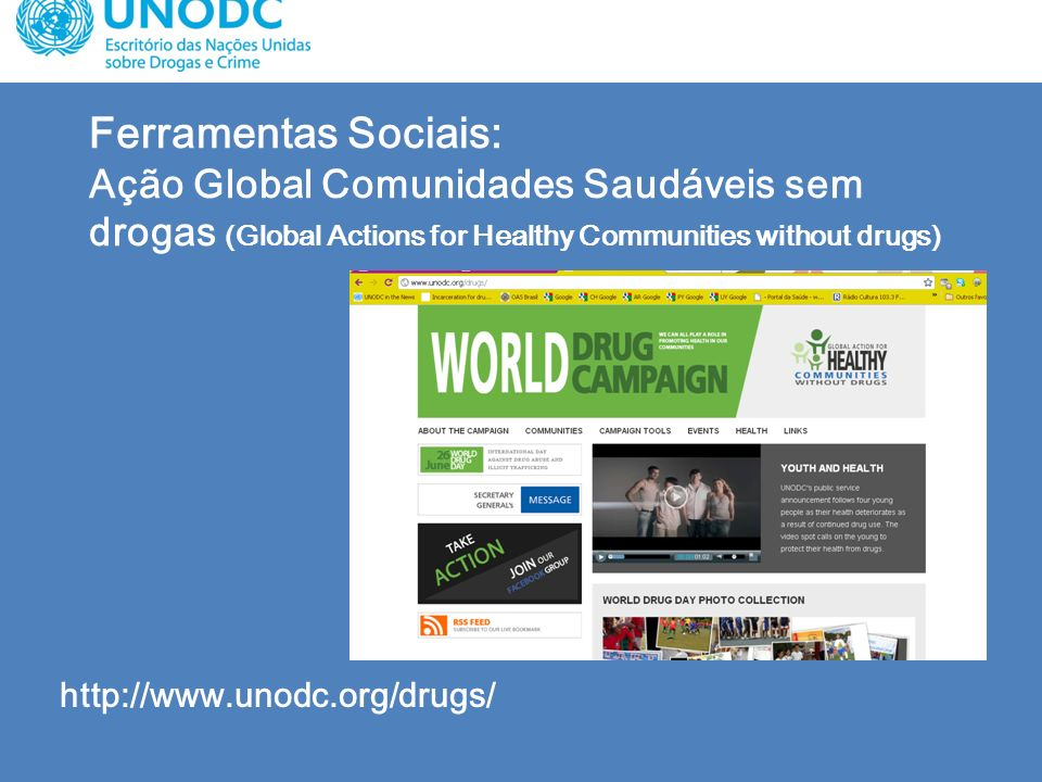 Ferramentas Sociais: Ação Global Comunidades Saudáveis sem drogas (Global Actions for Healthy Communities without drugs)
