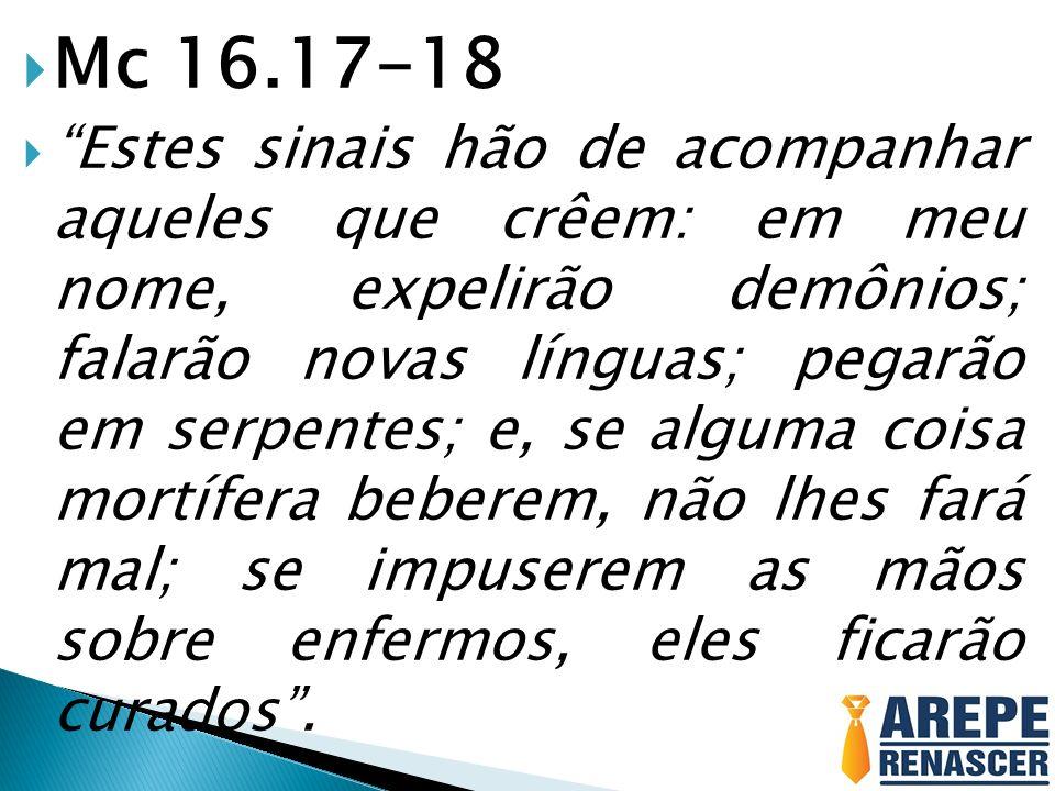 Mc 16.17-18