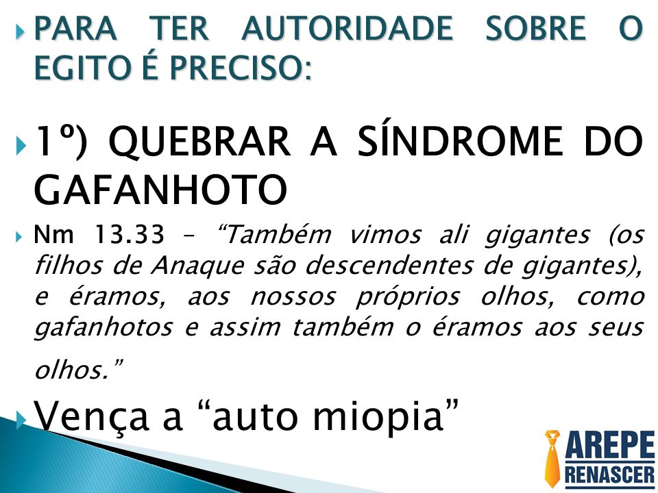 1º) QUEBRAR A SÍNDROME DO GAFANHOTO