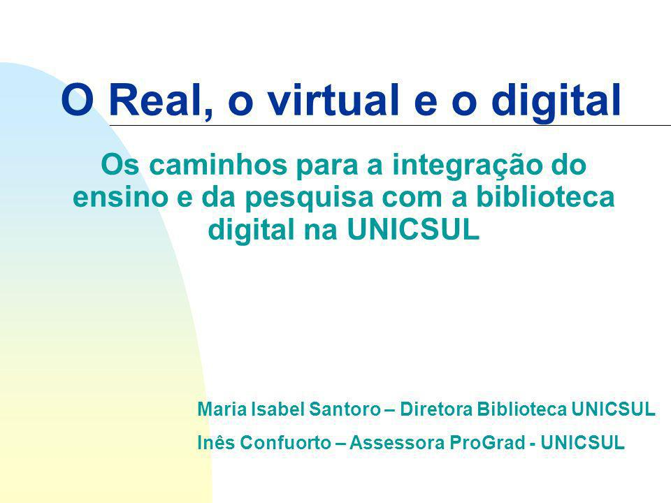 O Real, o virtual e o digital